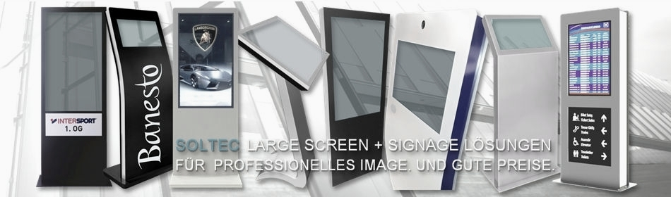 SOLTEC Digital Signage Display-Stelen, Kiosk-, Info-Displays